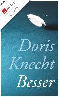 Cover-Bild zu Knecht, Doris: Besser (eBook)