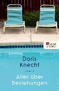 Cover-Bild zu Knecht, Doris: Alles über Beziehungen (eBook)