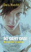 Cover-Bild zu Knecht, Doris: So geht das! (eBook)
