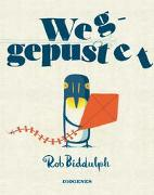Cover-Bild zu Biddulph, Rob: Weggepustet