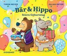 Cover-Bild zu Meyer, Timon: Bär & Hippo feiern Geburtstag