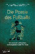 Cover-Bild zu Krankenhagen, Stefan (Hrsg.): Die Poesie des Fußballs (eBook)