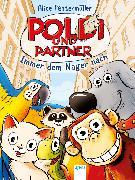 Cover-Bild zu Pantermüller, Alice: Poldi und Partner (1). Immer dem Nager nach (eBook)