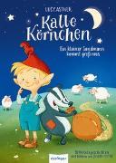 Cover-Bild zu Astner, Lucy: Kalle Körnchen: Kalle Körnchen