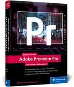 Cover-Bild zu Adobe Premiere Pro von Klaßen, Robert