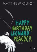 Cover-Bild zu Quick, Matthew: Happy Birthday, Leonard Peacock