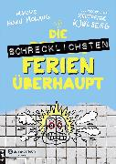Cover-Bild zu Horn Molaug, Marius: Die schrecklichsten Ferien überhaupt (eBook)