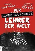 Cover-Bild zu Horn Molaug, Marius: Der schrecklichste Lehrer der Welt (eBook)