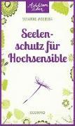 Cover-Bild zu Moeberg, Susanne: Seelenschutz für Hochsensible