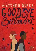 Cover-Bild zu Quick, Matthew: Goodbye Bellmont (eBook)