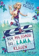 Cover-Bild zu Krüger, Knut: Nur mal schnell das Lama klauen (eBook)