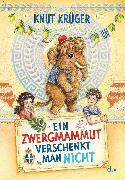 Cover-Bild zu Krüger, Knut: Ein Zwergmammut verschenkt man nicht (eBook)