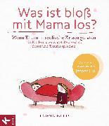 Cover-Bild zu Glistrup, Karen: Was ist bloß mit Mama los? (eBook)