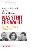 Cover-Bild zu Abdel-Samad, Hamed: Was steht zur Wahl? (eBook)