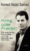 Cover-Bild zu Abdel-Samad, Hamed: Krieg oder Frieden (eBook)