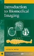 Cover-Bild zu Introduction to Biomedical Imaging von Webb, Andrew G.