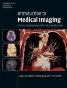 Cover-Bild zu Introduction to Medical Imaging von Webb, Andrew