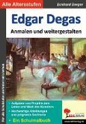 Cover-Bild zu Edgar Degas ... anmalen und weitergestalten (eBook) von Berger, Eckhard
