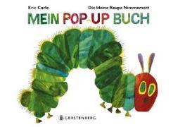 Cover-Bild zu Carle, Eric: Die kleine Raupe Nimmersatt - Mein Pop-up-Buch