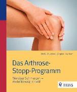 Cover-Bild zu Das Arthrose-Stopp-Programm von Fischer, Jürgen