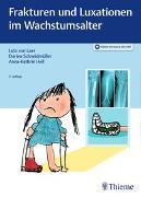 Cover-Bild zu Frakturen und Luxationen im Wachstumsalter von von Laer, Lutz