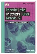 Cover-Bild zu #dkkontrovers. Macht die Medizin uns krank? von Sheather, Julian