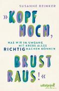 """Cover-Bild zu """"Kopf hoch, Brust raus!"""" von Reinker, Susanne"""