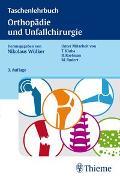 Cover-Bild zu Taschenlehrbuch Orthopädie und Unfallchirurgie von Wülker, Nikolaus (Hrsg.)