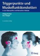 Cover-Bild zu Triggerpunkte und Muskelfunktionsketten von Richter, Philipp