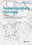 Cover-Bild zu Facharztprüfung Chirurgie von Viehl, Carsten T. (Hrsg.)