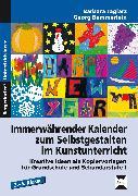 Cover-Bild zu Immerwährender Kalender zum Selbstgestalten im Kunstunterricht von Jaglarz, Barbara