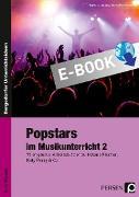 Cover-Bild zu Popstars im Musikunterricht 2 (eBook) von Jaglarz, Barbara