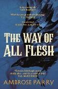 Cover-Bild zu Parry, Ambrose: The Way of All Flesh
