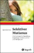 Cover-Bild zu Schmidt-Traub, Sigrun: Selektiver Mutismus