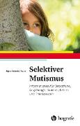Cover-Bild zu Schmidt-Traub, Sigrun: Selektiver Mutismus (eBook)