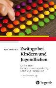 Cover-Bild zu Schmidt-Traub, Sigrun: Zwänge bei Kindern und Jugendlichen (eBook)