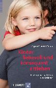 Cover-Bild zu Schmidt-Traub, Sigrun: Kinder liebevoll und konsequent erziehen (eBook)