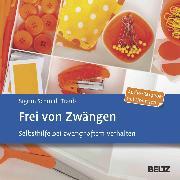 Cover-Bild zu Schmidt-Traub, Sigrun: Frei von Zwängen (Audio Download)