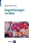 Cover-Bild zu Schmidt-Traub, Sigrun: Angststörungen im Alter (eBook)