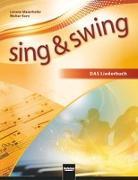 Cover-Bild zu Sing & Swing DAS neue Liederbuch. Hardcover von Maierhofer, Lorenz (Hrsg.)