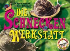 Cover-Bild zu Werkstatt Tiere: Die Schnecken-Werkstatt von Zindler, Kathrin