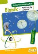 Cover-Bild zu PROJEKT: Naturwissenschaften - Bionik von Zindler, Kathrin