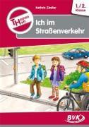 Cover-Bild zu Themenheft Ich im Straßenverkehr von Zindler, Kathrin