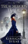 Cover-Bild zu Byrne, Kerrigan: A Treacherous Trade (A Fiona Mahoney Mystery, #2) (eBook)