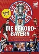 Cover-Bild zu Brügelmann, Matthias (Hrsg.): Die Rekord-Bayern