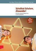 Cover-Bild zu Schabbat Schalom, Alexander! von Meyer, Karlo
