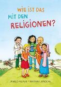 Cover-Bild zu Wie ist das mit den Religionen? von Meyer, Karlo