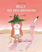 Cover-Bild zu Valckx, Catharina: Billy bei den Indianern