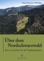 Cover-Bild zu Über dem Nordschwarzwald von Bittmann, Markus