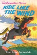 Cover-Bild zu Berenstain, Stan: Berenstain Bears Chapter Book: Ride Like the Wind (eBook)
